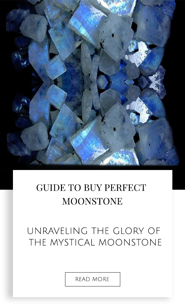 All You Need to Know Before Buying a Perfect Moonstone?