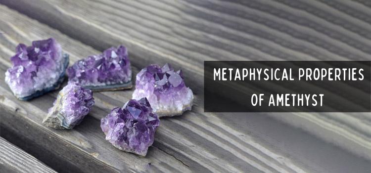 Metaphysical Properties of Amethyst