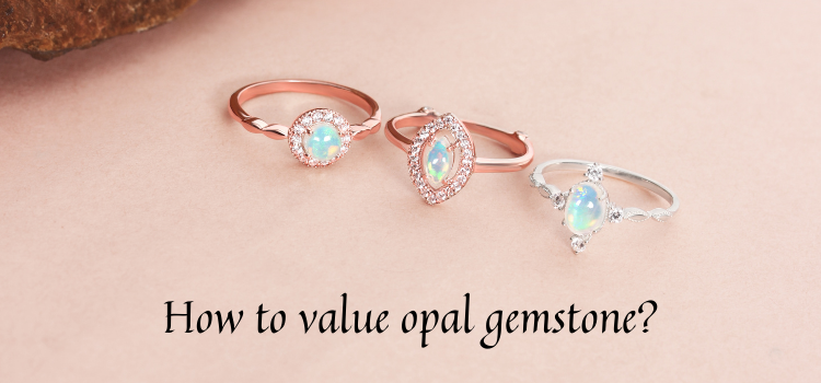 How to value opal gemstone?