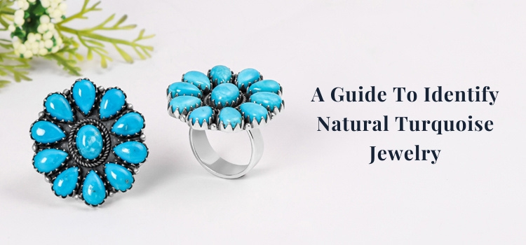 The Beginners Guide to Identify Natural Turquoise Jewelry