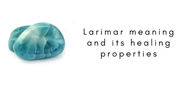 Larimar meaning and its healing properties