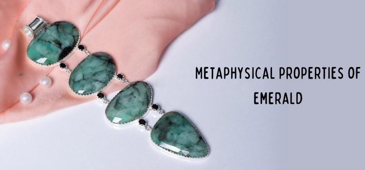 Metaphysical properties of emerald