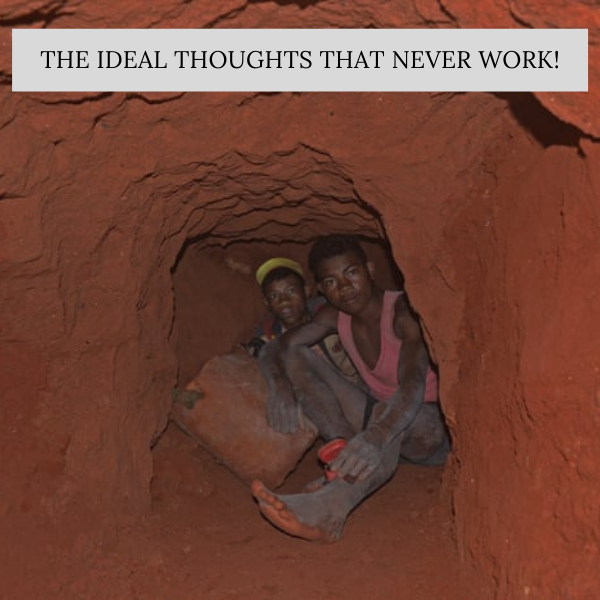 The Ideal Thoughts That Never Work