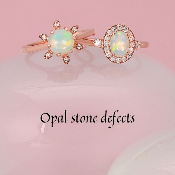 Opal stone defects