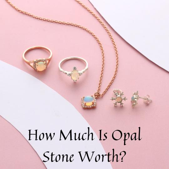 Opal stone worth
