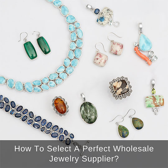 How to select a jewelry supplier